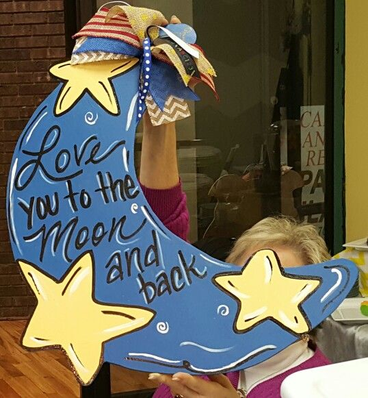 Half Moon and Stars Door Hanger / Love you to the Moon and back / Craft Night Out