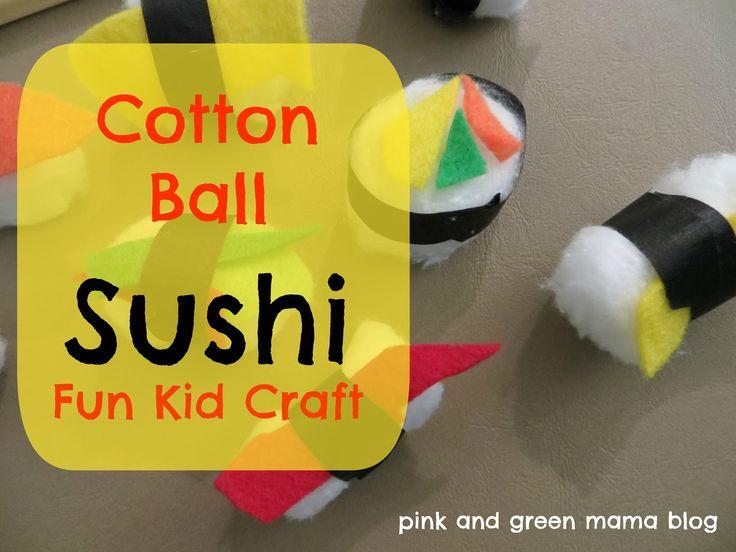 Pink and Green Mama blog: Cotton Ball Sushi Craft