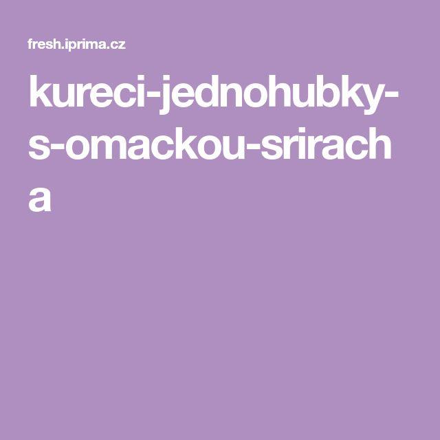 kureci-jednohubky-s-omackou-sriracha