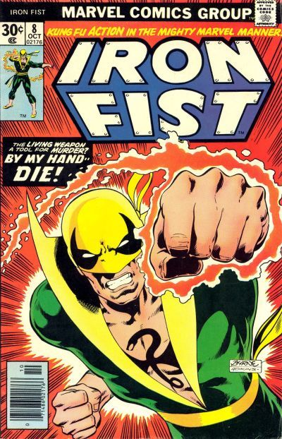 1303. Iron Fist #8, October 1976, written by Chris Claremont, penciled by John Byrne  My Score: 7.8