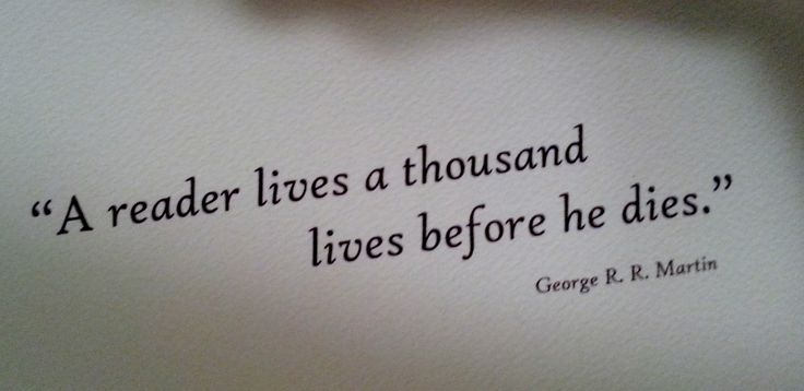 george rr martin reader quote