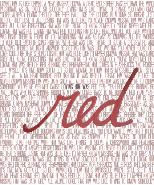 """""""But moving on from him is impossible when I still see it all in my head, In burning red"""" Red lyrics 