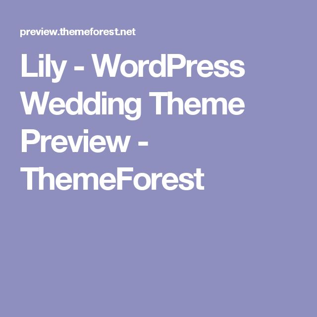 Lily - WordPress Wedding Theme Preview - ThemeForest