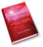 In Radical Forgiveness, Colin Tipping gives you step-by-step instruction in how to heal the wounds of the past and quickly resolve everyday hurts and emotional issues you might otherwise hold onto for a very long time. You will discover how to transform emotions like anger, fear and resentment into unconditional love, gratitude and peace quickly and easily.