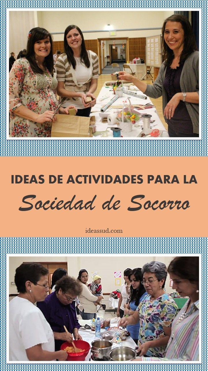 IDEAS PARA ACTIVIDADES DE LA SOCIEDAD DE SOCORRO