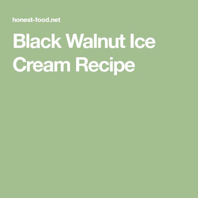Black Walnut Ice Cream Recipe