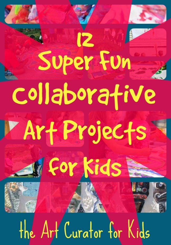 12 Super Fun Collaborative Group Art Projects for Kids