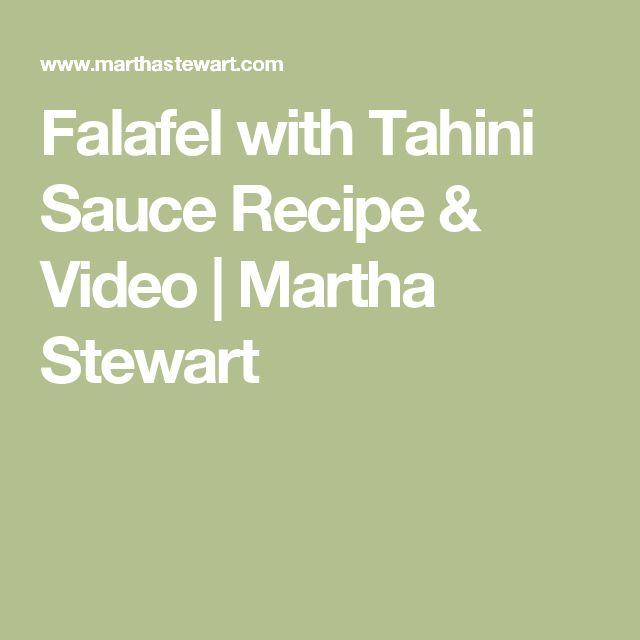 Falafel with Tahini Sauce Recipe & Video | Martha Stewart