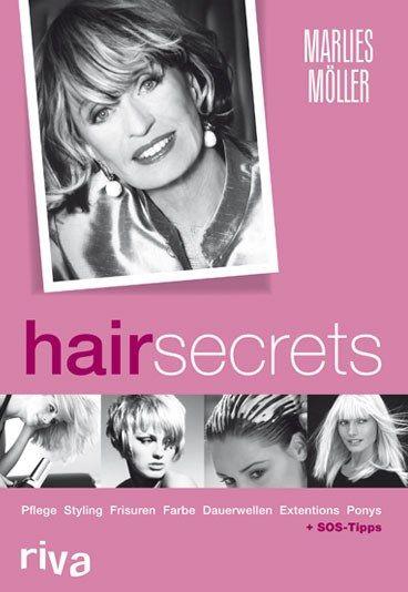 Buchtipp: Hair Secrets von Marlies Möller – Marlies Möller: 10 Pony-Frisuren für jeden Typ
