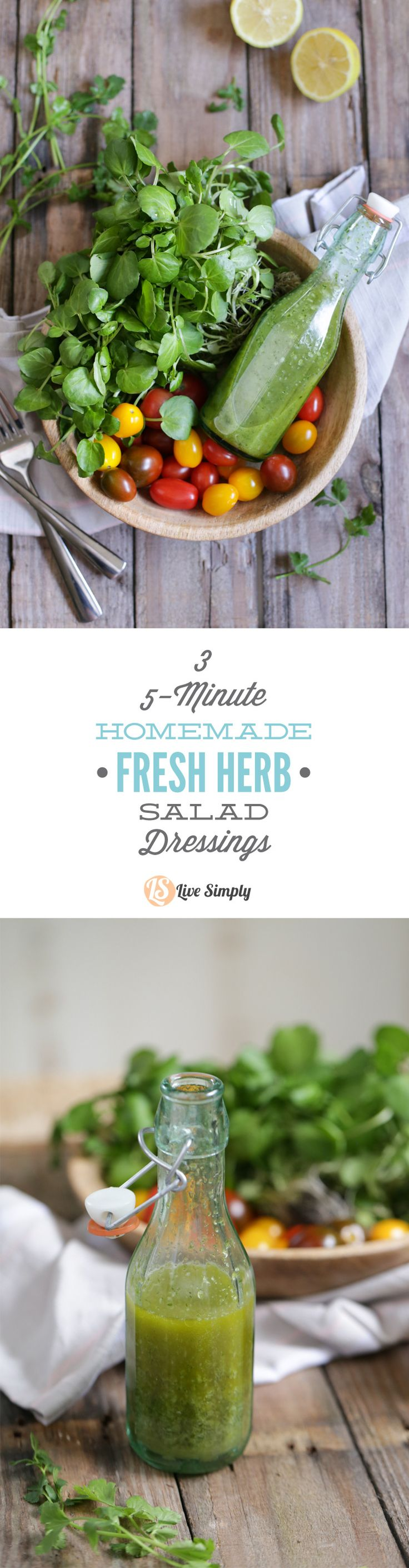 Three healthy homemade salad dressings you can make at home with fresh herbs! Three salad dressing recipes that require 5 minutes or less to make, from start to finish!  http://livesimply.me/2015/03/15/3-five-minute-fresh-herb-salad-dressings/