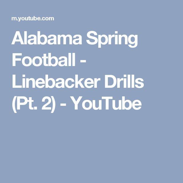 Alabama Spring Football - Linebacker Drills (Pt. 2) - YouTube