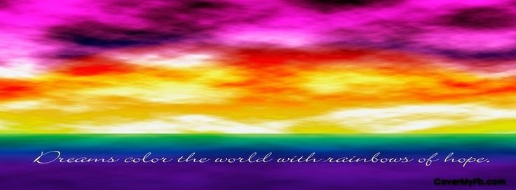 Dreams Color The World Facebook Covers, Dreams Color The World FB Covers, Dreams Color The World Facebook Timeline Covers, Dreams Color The World Facebook Cover Images