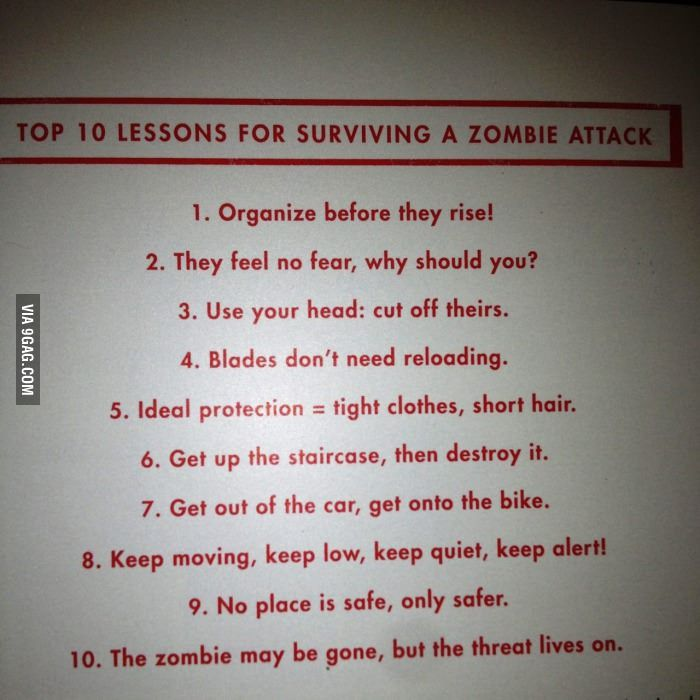 Top 10 lessons to survive a zombie attack.