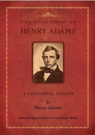 The Education of Henry Adams [electronic book] (General Biography or Autobiography1919)