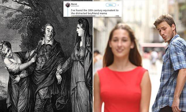 Man Finds 18th Century Version Of The Distracted Boyfriend Meme Boyfriend Memes Memes Relationship Memes