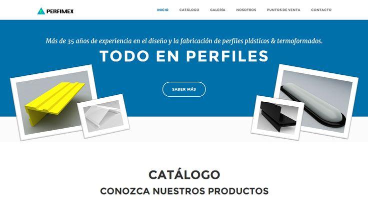 www.plasticosperfimex.com/ ~ 2014 / Perfiles Perfimex en México: Una gran empresa 100% mexicana con más de 35 años de experiencia en la fabricación y el diseño de perfiles plásticos rígidos y flexibles. Contamos con maquinaria de Extrusión, Inyección, Termodoblado y Termoformado.