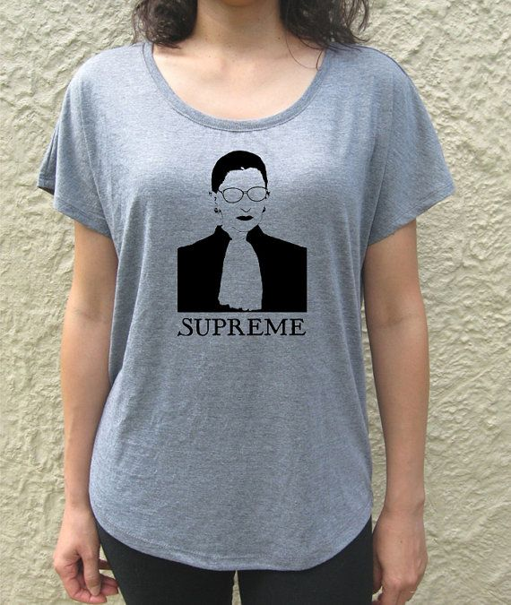 Ruth Bader Ginsburg SUPREME loose fit slouchy tee top by JustATeez