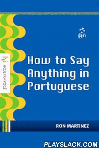 """How To Speak Portuguese Free  Android App - playslack.com , If you are going to travel and need to express yourself in Portuguese, this app is perfect for you! In this app, you will find phrases and expressions often used for travelers and tourists. If you wish to improve your vocabulary and talk about several other subjects, purchase the full version of """"How to Say Anything in Portuguese Premium"""". This App includes more than 3.500 phrases and around 500 audios that will teach you the…"""