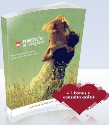 Método Reconquistar - Saiba Como Reconquistar Seu Amor