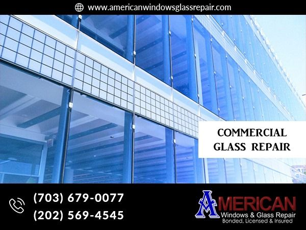 Check Out American Window Glass Repair For Commercial Glass Repair