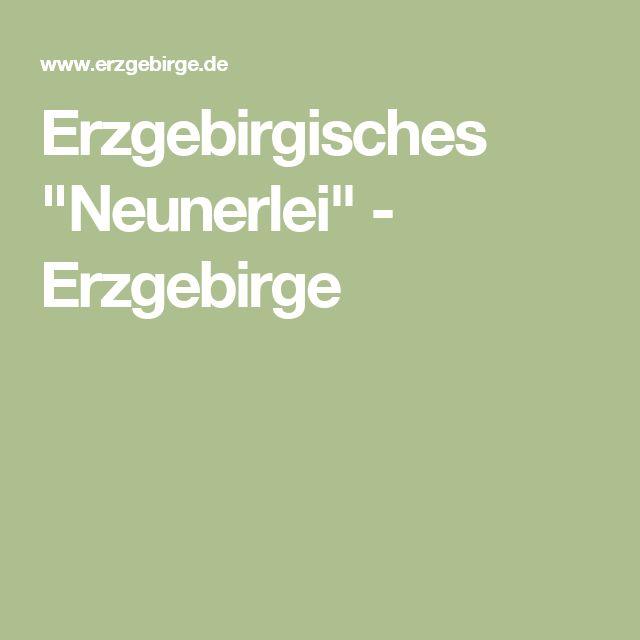 """Erzgebirgisches """"Neunerlei"""" - Erzgebirge"""