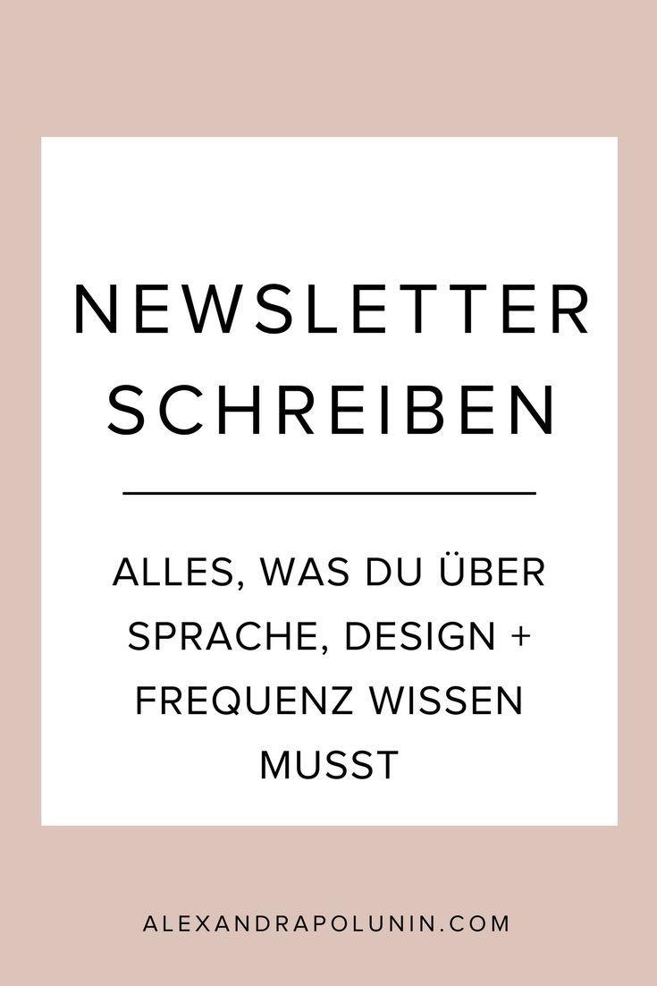 Newsletter schreiben – Tipps für Einsteiger ins E-Mail-Marketing: Was du über Sprache, Design und Frequenz deiner Mails wissen musst #emailmarketing #newsletter