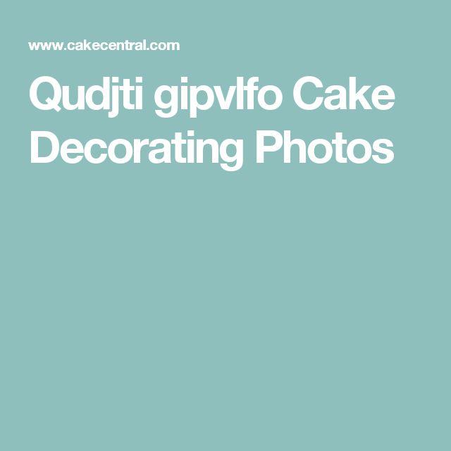 Qudjti gipvlfo Cake Decorating Photos