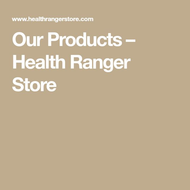 Our Products – Health Ranger Store