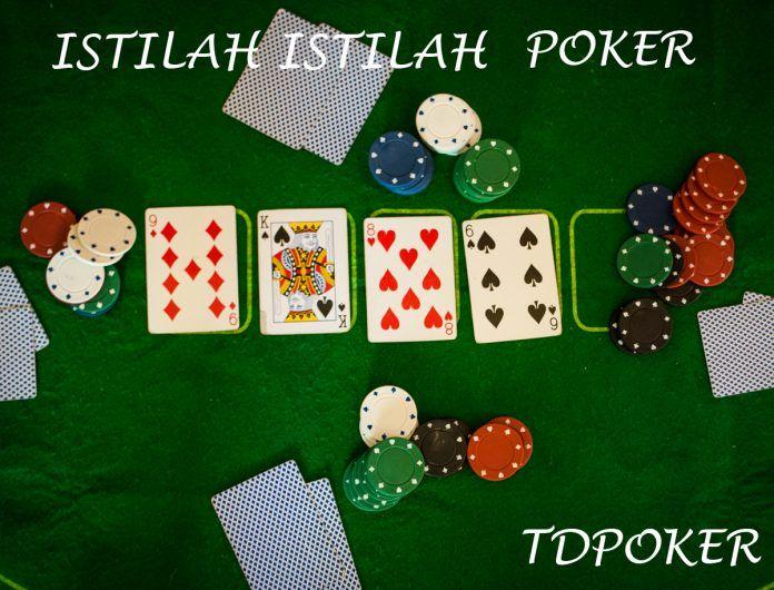 Memberikan Informasi Istilah Istilah dalam Permainan Poker Online maupun langsung