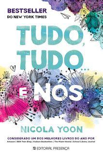 Páginas de uma Lua - O Diário de uma vida: Tudo, Tudo... e Nós de Nicola Yoon - Editorial Pre...