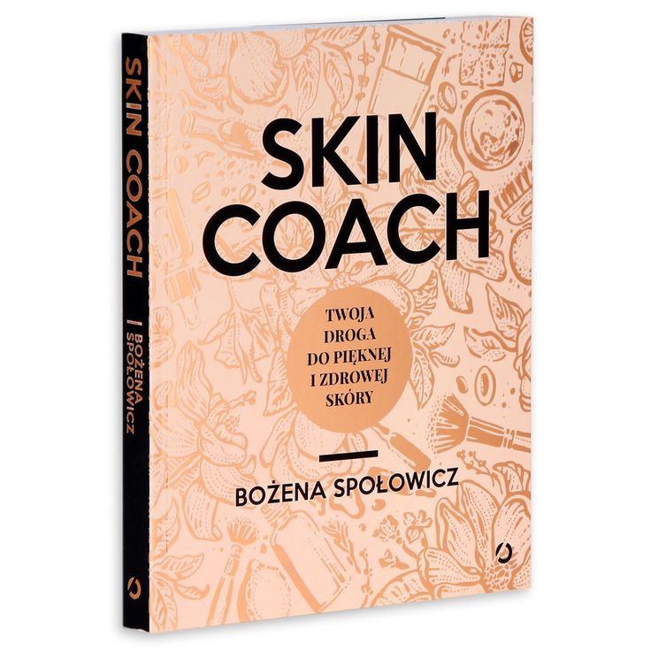 Skin Coach. Twoja droga do pięknej i zdrowej skóry -   Społowicz Bożena , tylko w empik.com: 33,67 zł. Przeczytaj recenzję Skin Coach. Twoja droga do pięknej i zdrowej skóry. Zamów dostawę do dowolnego salonu i zapłać przy odbiorze!