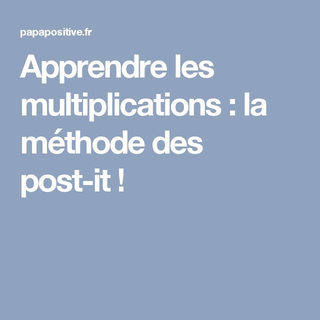 Apprendre les multiplications : la méthode des post-it !