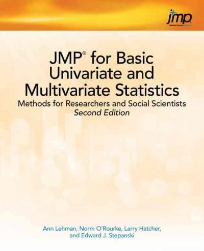 JMP for Basic Univariate and Multivariate Statistics: Methods for Researchers and Social Scientists