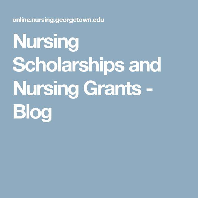 Nursing Scholarships and Nursing Grants - Blog