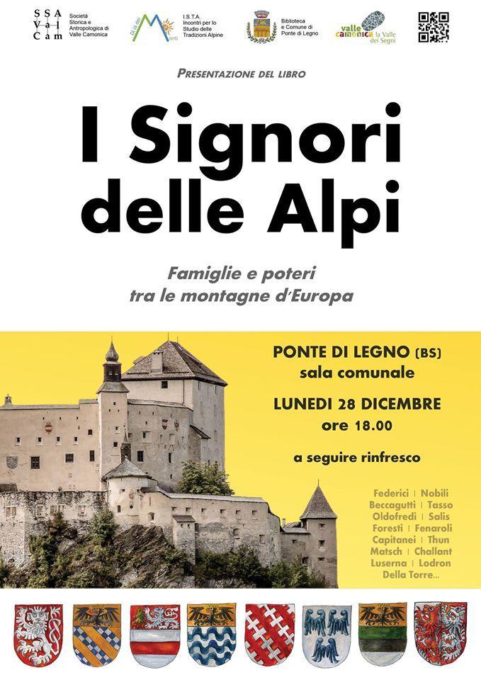 Italia Medievale: I Signori delle Alpi. Famiglie e poteri tra le montagne d'Europa
