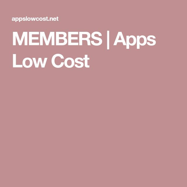 MEMBERS | Apps Low Cost