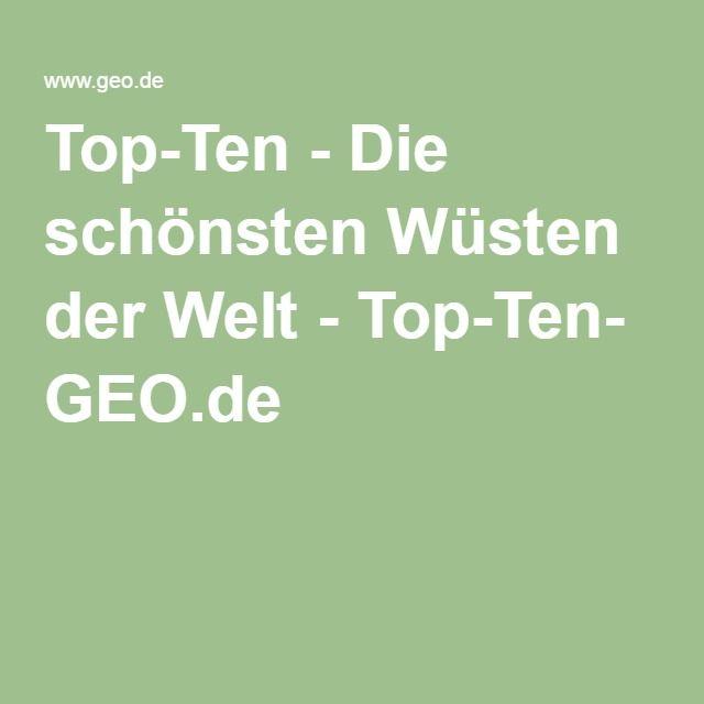 Top-Ten - Die schönsten Wüsten der Welt - Top-Ten- GEO.de
