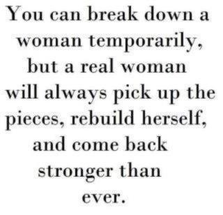 Its hard work being a strong woman