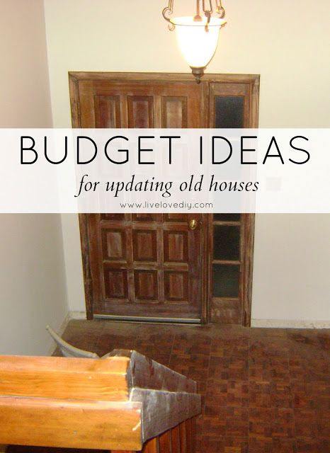 Budget ideas for updating old houses!