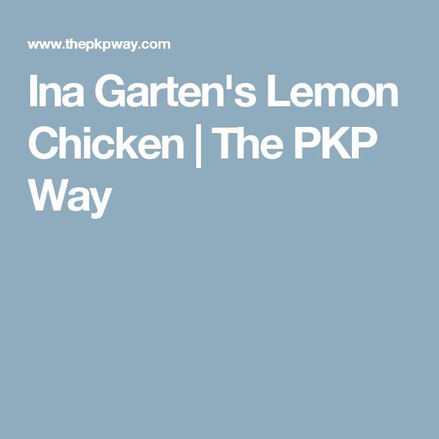 Ina Garten's Lemon Chicken | The PKP Way