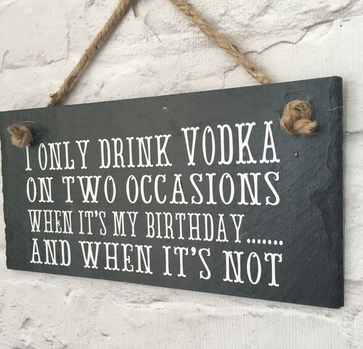 Vodka quote. Vodka birthday. Vodka slate. Hanging slate quote. 'I only drink vodka on two occasions. Vodka gift. Gift for her by LilybelsUK on Etsy
