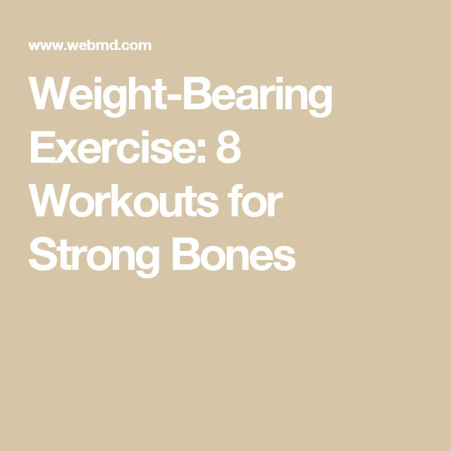 Weight-Bearing Exercise: 8 Workouts for Strong Bones