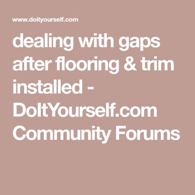 Prefinished Hardwood Flooring Gaps: Best 25+ Prefinished Hardwood Ideas On Pinterest