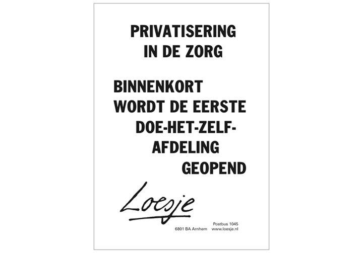 Loesje over privatisering in de zorg