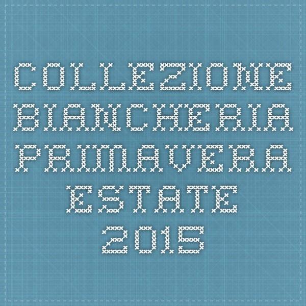 collezione biancheria primavera estate 2015