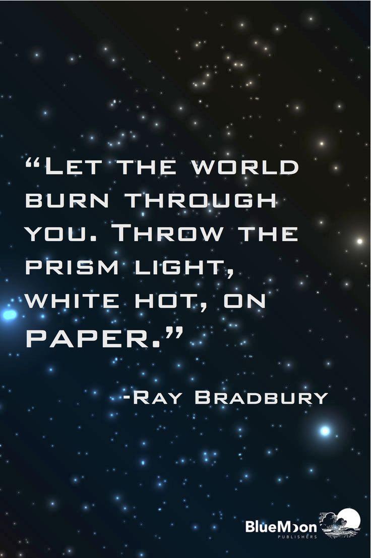 Wise words from Ray Bradbury