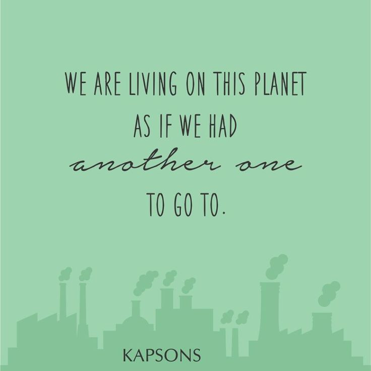 This is our only home, Take Care Of It... #WorldEnvironmentDay #GoGreen #Kapsons