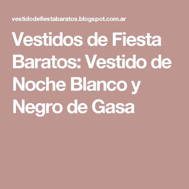 Vestidos de Fiesta Baratos: Vestido de Noche Blanco y Negro de Gasa