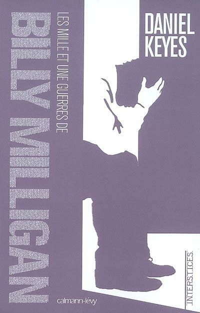 La suite : les mille et une guerres de Billy Milligan, par Daniel Keyes.