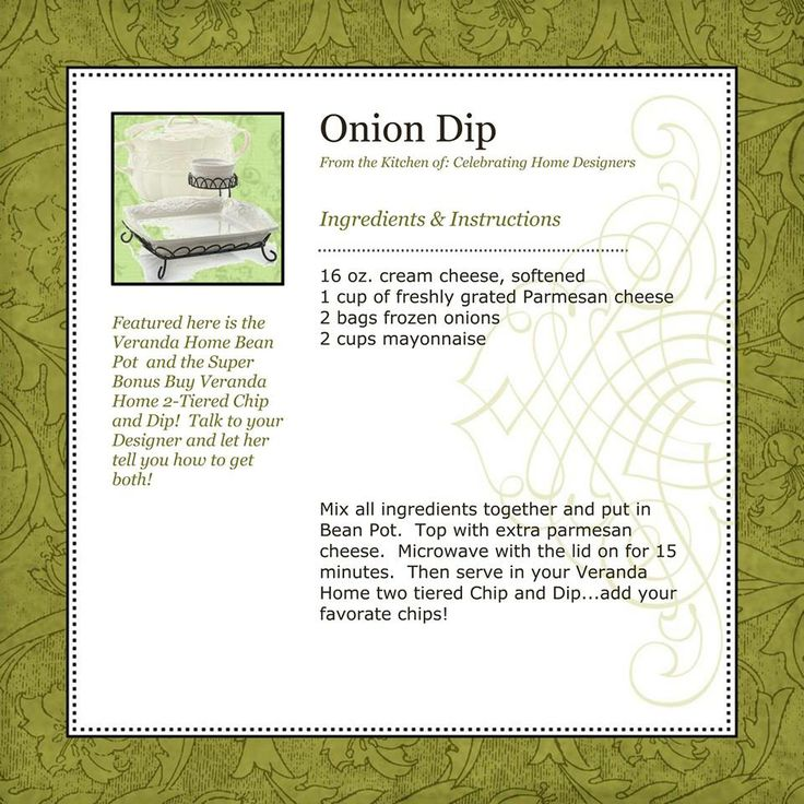 ONION DIP Www.celebratinghome.com/sites/AmyJoPatton